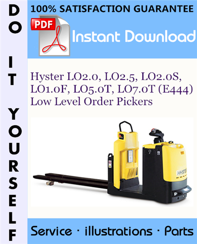 Thumbnail Hyster LO2.0, LO2.5, LO2.0S, LO1.0F, LO5.0T, LO7.0T (E444) Low Level Order Pickers Parts Manual ☆
