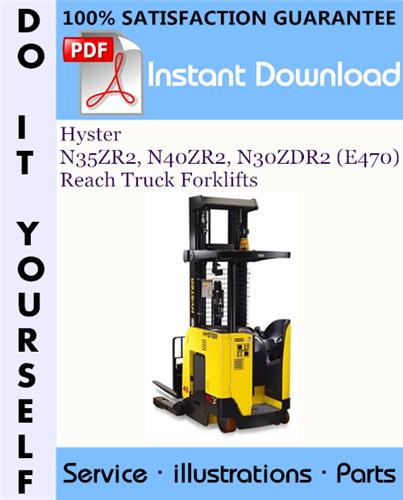 Thumbnail Hyster N35ZR2, N40ZR2, N30ZDR2 (E470) Reach Truck Forklifts Parts Manual ☆