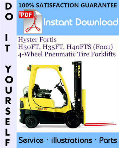 Thumbnail Hyster Fortis H30FT, H35FT, H40FTS (F001) 4-Wheel Pneumatic Tire Forklifts Parts Manual ☆