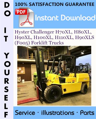 Thumbnail Hyster Challenger H70XL, H80XL, H90XL, H100XL, H110XL, H90XLS (F005) Forklift Trucks Parts Manual ☆
