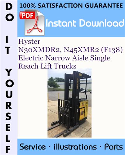 Thumbnail Hyster N30XMDR2, N45XMR2 (F138) Electric Narrow Aisle Single Reach Lift Trucks Parts Manual ☆