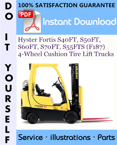 Thumbnail Hyster Fortis S40FT, S50FT, S60FT, S70FT, S55FTS (F187) 4-Wheel Cushion Tire Lift Trucks Parts Manual ☆