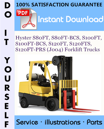 Thumbnail Hyster S80FT, S80FT-BCS, S100FT, S100FT-BCS, S120FT, S120FTS, S120FT-PRS (J004) Forklift Trucks Parts Manual ☆
