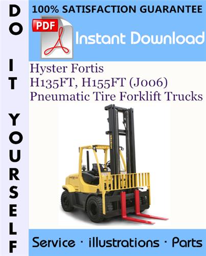Thumbnail Hyster Fortis H135FT, H155FT (J006) Pneumatic Tire Forklift Trucks Parts Manual ☆
