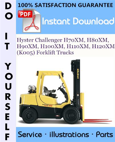 Thumbnail Hyster Challenger H70XM, H80XM, H90XM, H100XM, H110XM, H120XM (K005) Forklift Trucks Parts Manual ☆