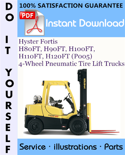 Thumbnail Hyster Fortis H80FT, H90FT, H100FT, H110FT, H120FT (P005) 4-Wheel Pneumatic Tire Lift Trucks Parts Manual ☆