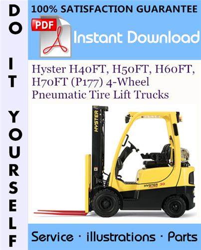Thumbnail Hyster H40FT, H50FT, H60FT, H70FT (P177) 4-Wheel Pneumatic Tire Lift Trucks Parts Manual ☆