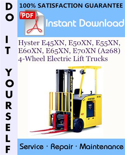 Thumbnail Hyster E45XN, E50XN, E55XN, E60XN, E65XN, E70XN (A268) 4-Wheel Electric Lift Trucks Service Repair Workshop Manual ☆