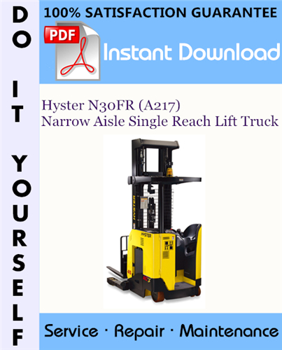 Thumbnail Hyster N30FR (A217) Narrow Aisle Single Reach Lift Truck Service Repair Workshop Manual ☆