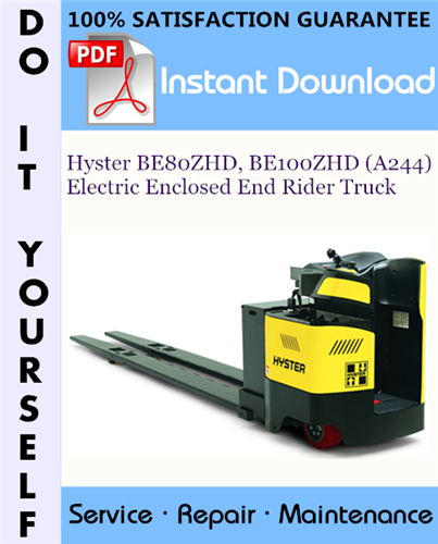 Thumbnail Hyster BE80ZHD, BE100ZHD (A244) Electric Enclosed End Rider Truck Service Repair Workshop Manual ☆