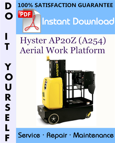 Thumbnail Hyster AP20Z (A254) Aerial Work Platform Service Repair Workshop Manual ☆