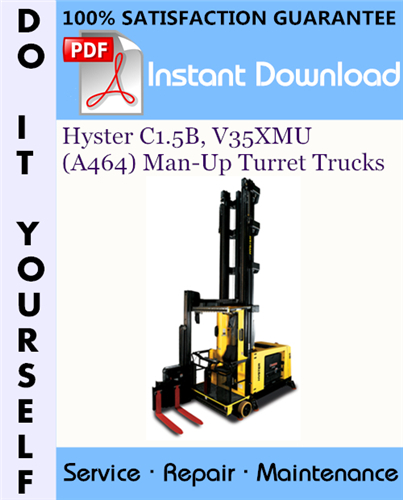 Thumbnail Hyster C1.5B, V35XMU (A464) Man-Up Turret Trucks Service Repair Workshop Manual ☆