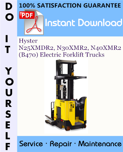 Thumbnail Hyster N25XMDR2, N30XMR2, N40XMR2 (B470) Electric Forklift Trucks Service Repair Workshop Manual ☆