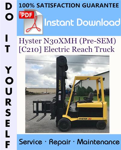 Thumbnail Hyster N30XMH (Pre-SEM) [C210] Electric Reach Truck Service Repair Workshop Manual ☆