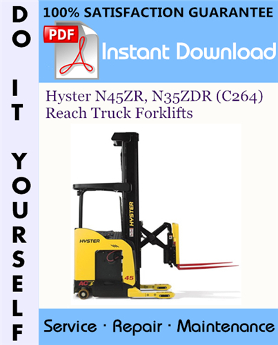 Thumbnail Hyster N45ZR, N35ZDR (C264) Reach Truck Forklifts Service Repair Workshop Manual ☆