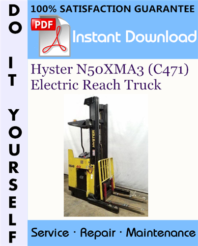 Thumbnail Hyster N50XMA3 (C471) Electric Reach Truck Service Repair Workshop Manual ☆