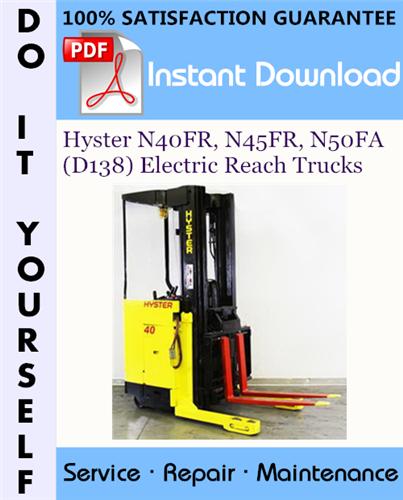 Thumbnail Hyster N40FR, N45FR, N50FA (D138) Electric Reach Trucks Service Repair Workshop Manual ☆