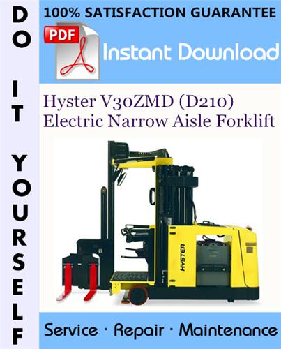 Thumbnail Hyster V30ZMD (D210) Electric Narrow Aisle Forklift Service Repair Workshop Manual ☆