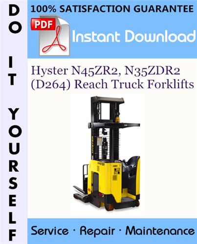 Thumbnail Hyster N45ZR2, N35ZDR2 (D264) Reach Truck Forklifts Service Repair Workshop Manual ☆