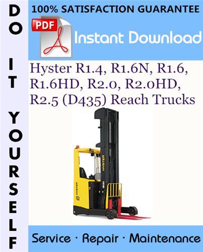 Thumbnail Hyster R1.4, R1.6N, R1.6, R1.6HD, R2.0, R2.0HD, R2.5 (D435) Reach Trucks Service Repair Workshop Manual ☆