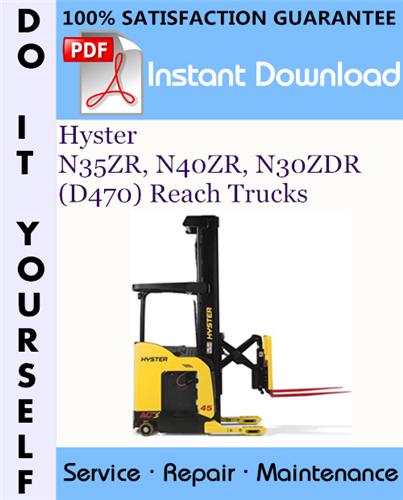 Thumbnail Hyster N35ZR, N40ZR, N30ZDR (D470) Reach Trucks Service Repair Workshop Manual ☆