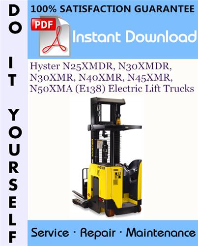 Thumbnail Hyster N25XMDR, N30XMDR, N30XMR, N40XMR, N45XMR, N50XMA (E138) Electric Lift Trucks Service Repair Workshop Manual ☆