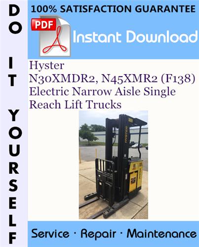 Thumbnail Hyster N30XMDR2, N45XMR2 (F138) Electric Narrow Aisle Single Reach Lift Trucks Service Repair Workshop Manual ☆