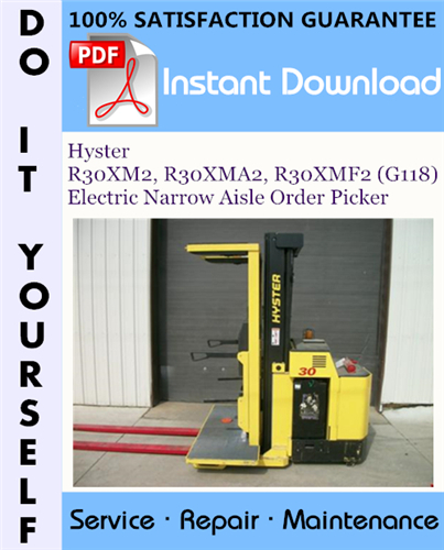 Thumbnail Hyster R30XM2, R30XMA2, R30XMF2 (G118) Electric Narrow Aisle Order Picker Service Repair Workshop Manual ☆