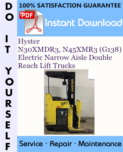 Thumbnail Hyster N30XMDR3, N45XMR3 (G138) Electric Narrow Aisle Double Reach Lift Trucks Service Repair Workshop Manual ☆