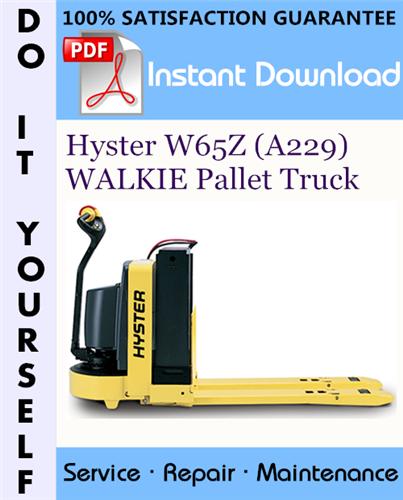 Thumbnail Hyster W65Z (A229) WALKIE Pallet Truck Service Repair Workshop Manual ☆