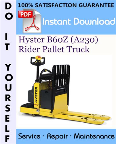Thumbnail Hyster B60Z (A230) Rider Pallet Truck Service Repair Workshop Manual ☆