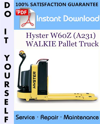 Thumbnail Hyster W60Z (A231) WALKIE Pallet Truck Service Repair Workshop Manual ☆