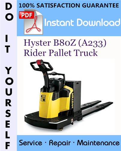 Thumbnail Hyster B80Z (A233) Rider Pallet Truck Service Repair Workshop Manual ☆
