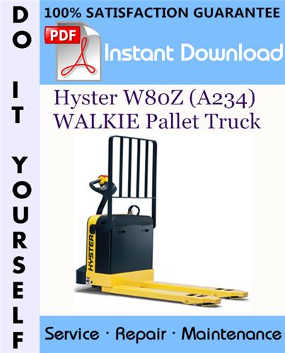 Thumbnail Hyster W80Z (A234) WALKIE Pallet Truck Service Repair Workshop Manual ☆