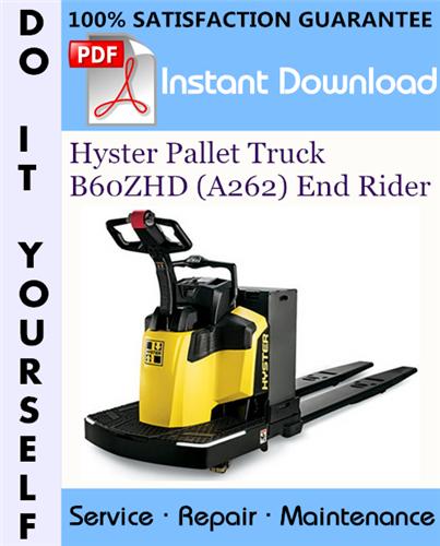 Thumbnail Hyster Pallet Truck B60ZHD (A262) End Rider Service Repair Workshop Manual ☆