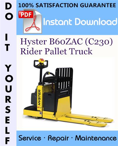 Thumbnail Hyster B60ZAC (C230) Rider Pallet Truck Service Repair Workshop Manual ☆