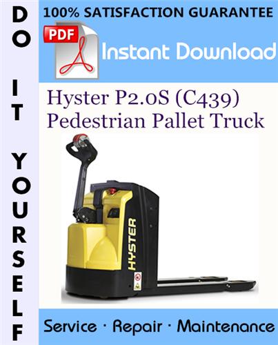 Thumbnail Hyster P2.0S (C439) Pedestrian Pallet Truck Service Repair Workshop Manual ☆