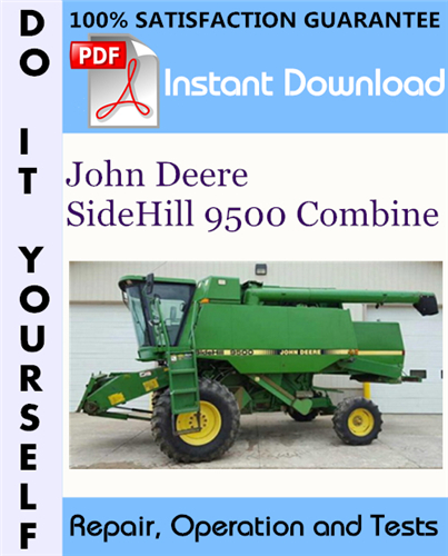 Pay for John Deere SideHill 9500 Combine Repair, Operation and Tests Technical Manual ☆