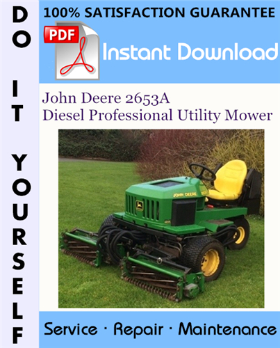 Pay for John Deere 2653A Diesel Professional Utility Mower Technical Manual ☆