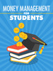 Thumbnail Money Management for Students Comes with Mrr