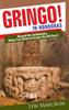 Thumbnail Gringo!  In Honduras