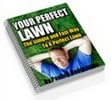 Thumbnail *NEW* Your Perfect Lawn , Gardening ebook With Master Resale Rights