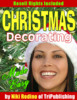 Thumbnail *NEW* Christmas Decorating Made Easy With Master Resale Rights