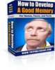 Thumbnail *NEW* How to Develop a Good Memory  With Master Resale Rights