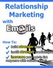 Thumbnail *NEW* Relationship Marketing with Emails  With Private Labels Rights