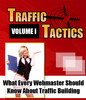 Thumbnail *NEW* Traffic Tacties Volume 1 !What Every Webmaster Should Know About Traffic Building !Private Labels Rights Included.