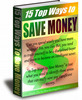 Thumbnail *NEW* 15 Top Ways To Save Money !Private Labels Rights included.