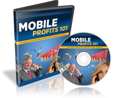 Pay for Hot! Mobile Profits 101! 6 Part Video Course + Resell Rights