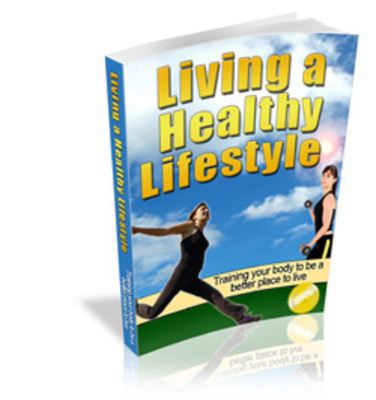 Pay for *NEW* Living A Healthy Lifestyle