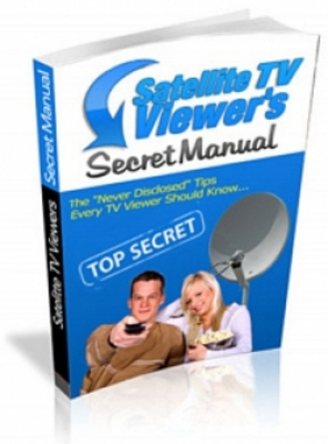 Pay for **NEW** Satelite TV Viewers Secret Manual  With Master Resale